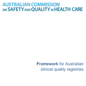 Framework for Australian Clinical Quality Registries