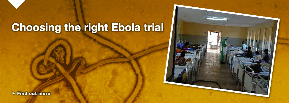 Ebola Trial http://www.med.monash.edu.au/news/2015/choosing-the-right-type-of-ebola-trial.html