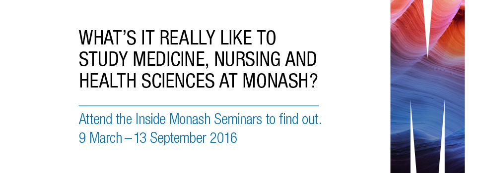 Inside Monash   http://www.monash.edu/inside-monash/medicine-nursing-health-sciences/