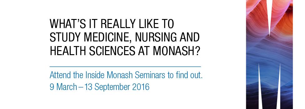 Inside Monash   http://www.monash.edu/inside-monash/medicine-nursing-health-sciences/