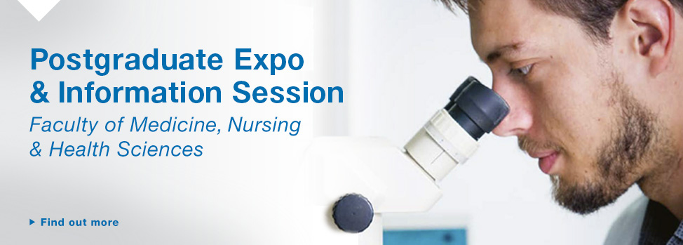 Postgraduate expo and information session http://med.monash.edu.au/pgrad/expo/